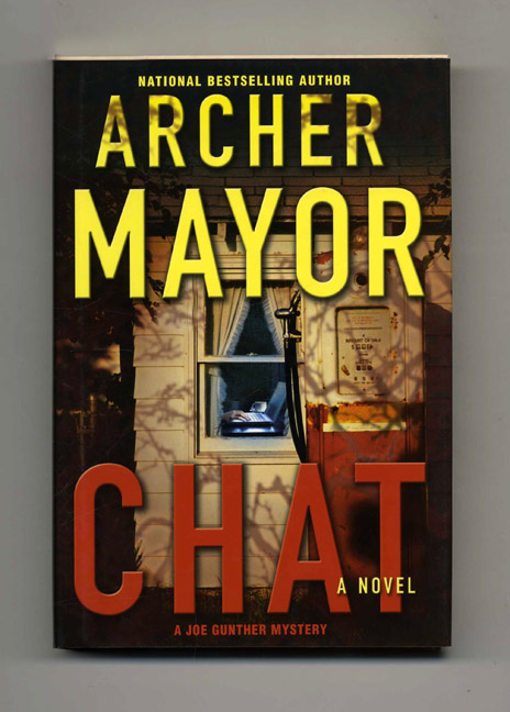 Chat - 1st Edition/1st Printing. Archer Mayor.
