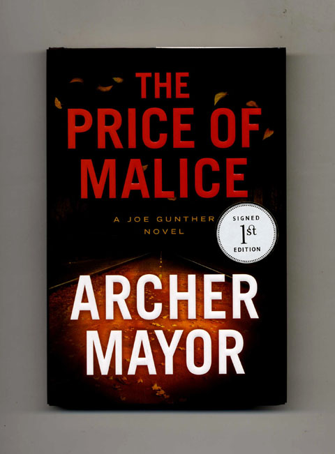 The Price of Malice - 1st Edition/1st Printing. Archer Mayor.