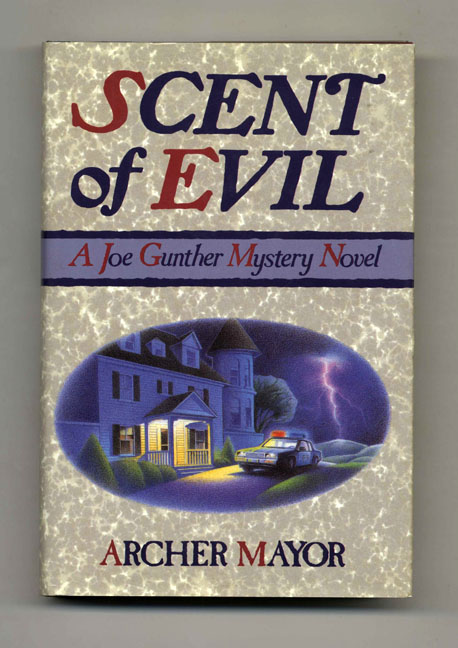 Scent of Evil - 1st Edition/1st Printing. Archer Mayor.