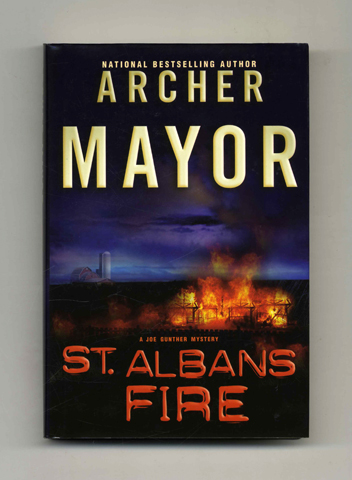 St. Alban's Fire - 1st Edition/1st Printing. Archer Mayor.