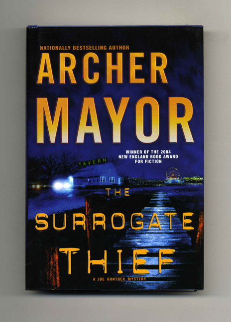 The Surrogate Thief - 1st Edition/1st Printing. Archer Mayor.