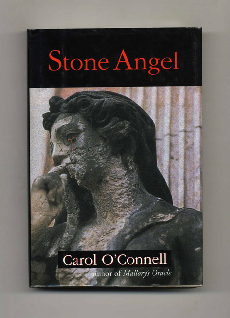 Stone Angel - 1st Edition/1st Printing. Carol O'Connell.