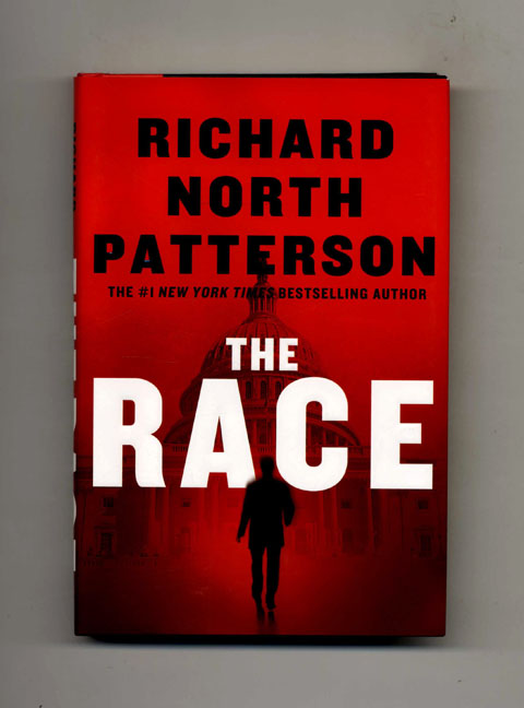 The Race: A Novel - 1st Edition/1st Printing. Richard North Patterson.