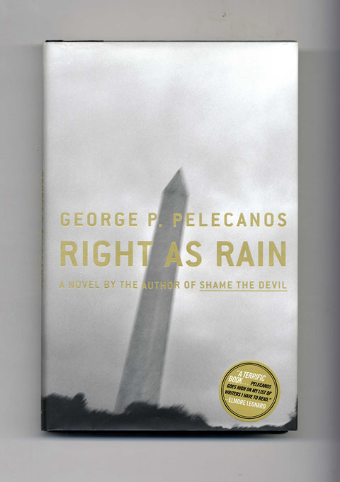 Right As Rain: A Novel - 1st Edition/1st Printing