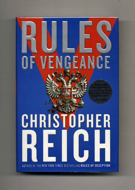 Rules of Vengeance - 1st Edition/1st Printing. Christopher Reich.