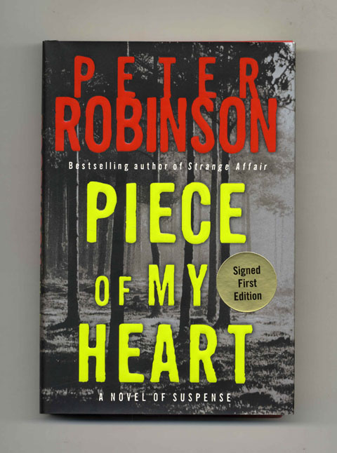 Piece of My Heart - 1st Edition/1st Printing. Peter Robinson.