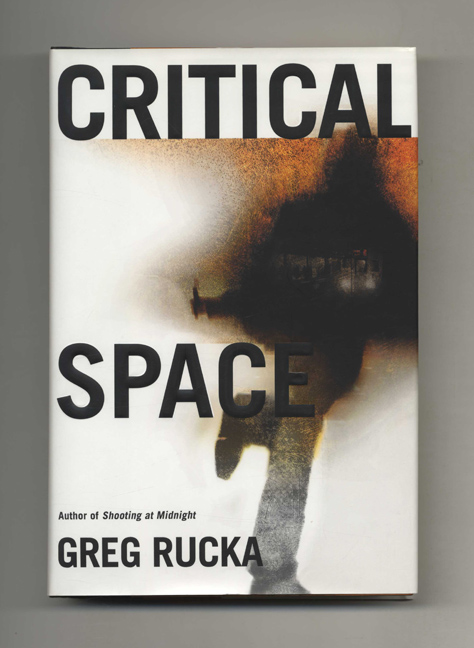 Critical Space - 1st Edition/1st Printing. Greg Rucka.