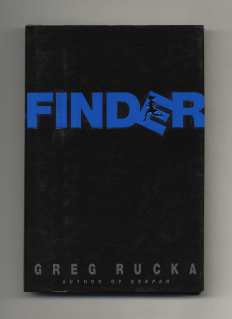 Finder - 1st Edition/1st Printing. Greg Rucka.