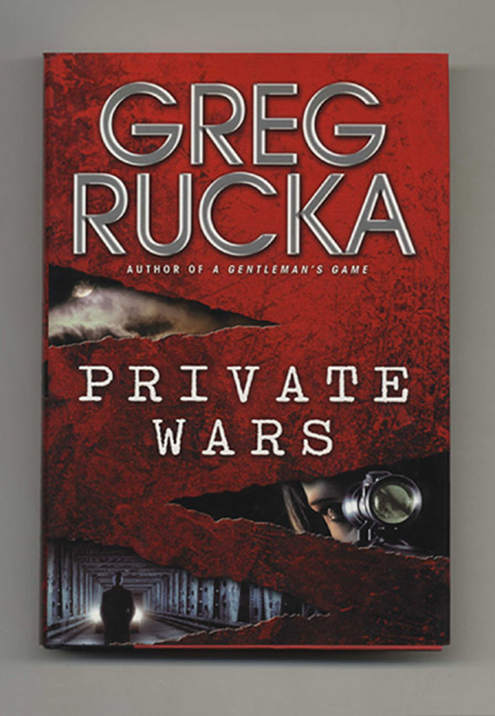 Private Wars - 1st Edition/1st Printing. Greg Rucka.