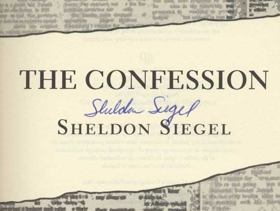 The Confession -1st Edition/1st Printing. Sheldon Siegel.
