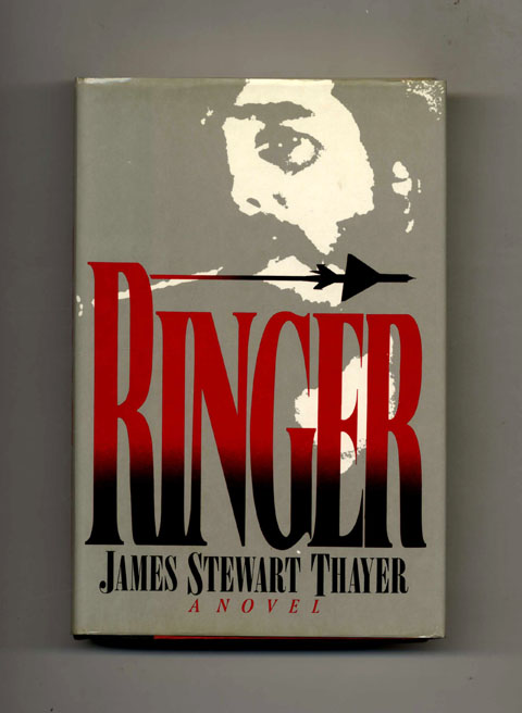 Ringer -1st Edition/1st Printing. James Stewart Thayer.