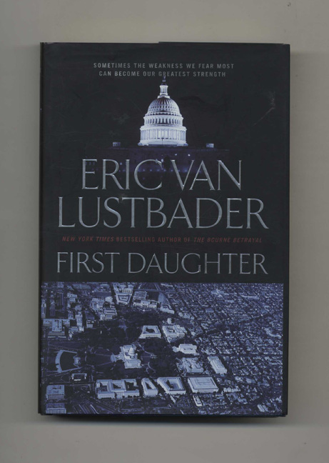 First Daughter - 1st Edition/1st Printing. Eric Van Lustbader.