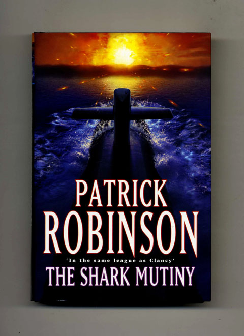 The Shark Mutiny -1st Edition/1st Impression
