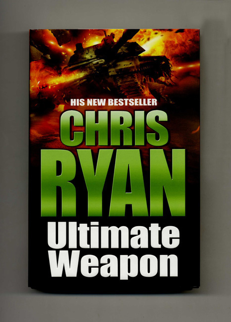 Ultimate Weapon - 1st Edition/1st Impression. Chris Ryan.
