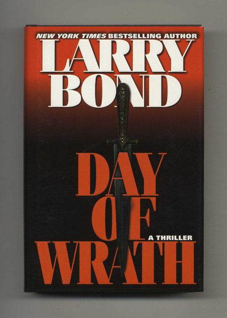 Day of Wrath - 1st Edition/1st Printing. Larry Bond.
