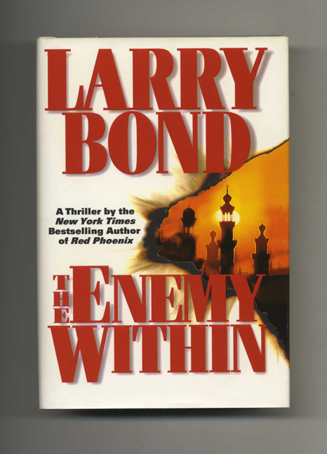 The Enemy Within - 1st Edition/1st Printing. Larry Bond.