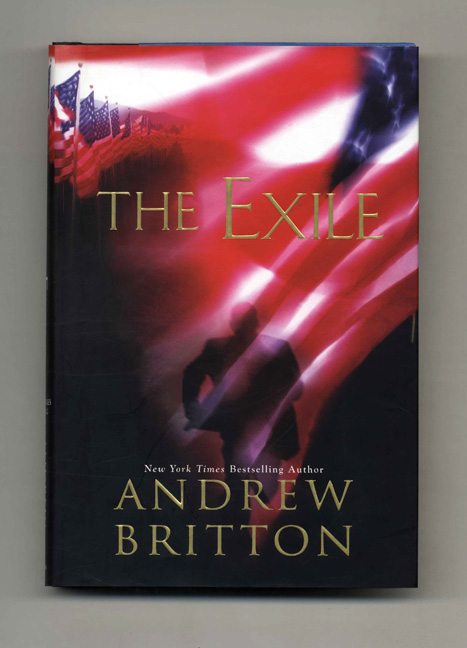 The Exile - 1st Edition/1st Printing. Andrew Britton.