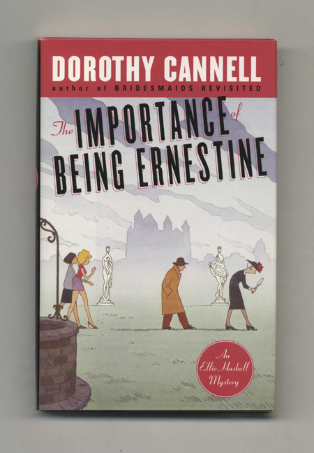 The Importance of Being Ernestine - 1st Edition/1st Printing. Dorothy Cannell.