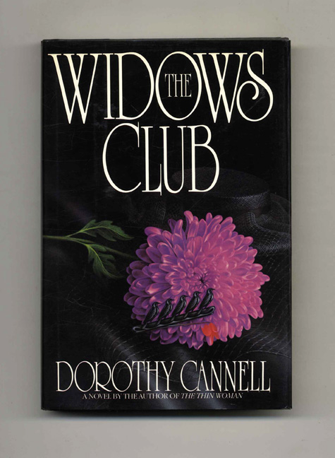 The Widows Club - 1st Edition/1st Printing. Dorothy Cannell.