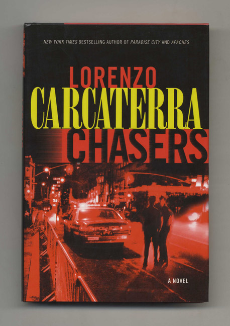 Chasers A Novel 1st Edition 1st Printing Lorenzo Carcaterra Books Tell You Why Inc