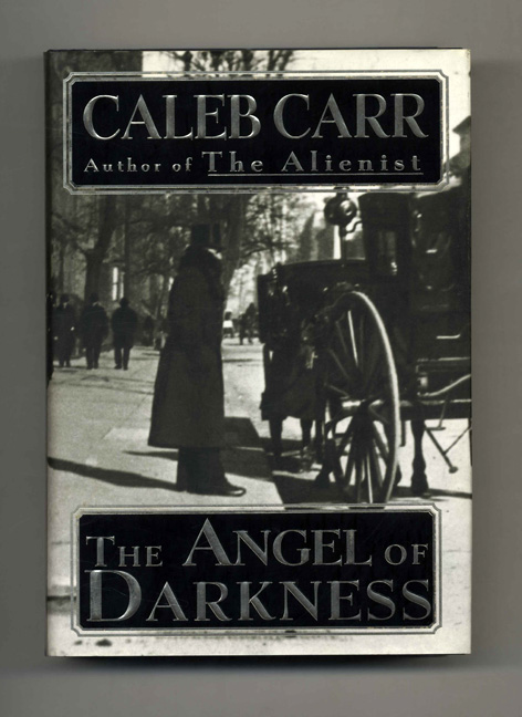 The Angels of Darkness - 1st Edition/1st Printing. Caleb Carr.