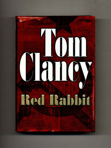 Red Rabbit -1st Edition/1st Printing. Tom Clancy.
