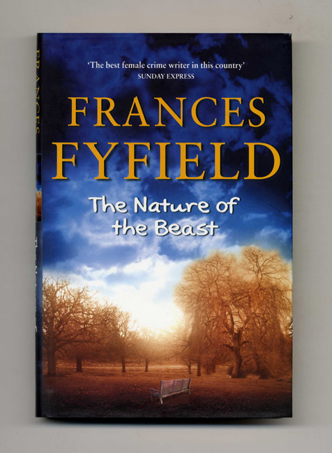 The Nature of the Beast - 1st Edition/1st Impression. Frances Fyfield.