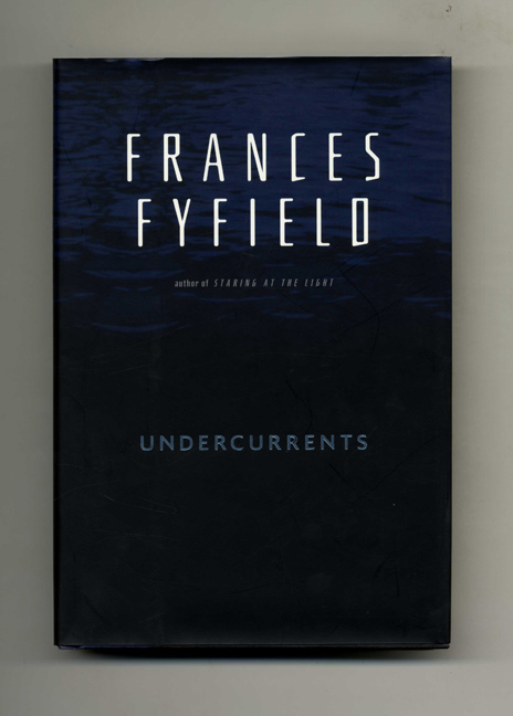 Undercurrents - 1st US Edition/1st Printing. Frances Fyfield.