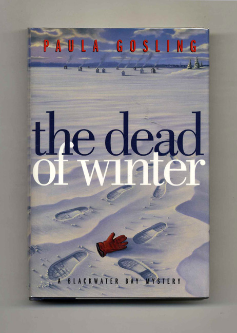 The Dead Of Winter - 1st Edition/1st Printing. Paula Gosling.