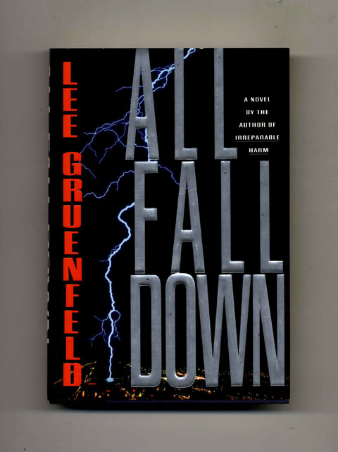 All Fall Down -1st Edition/1st Printing. Lee Gruenfeld.