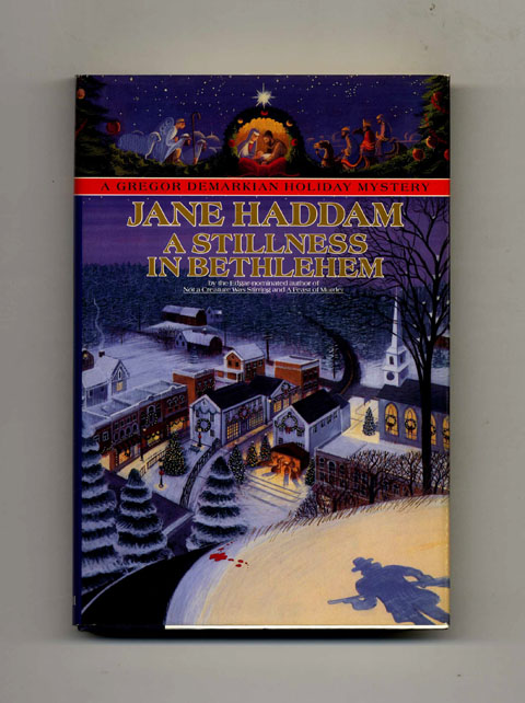 A Stillness In Bethlehem -1st Edition/1st Printing. Jane Haddam.