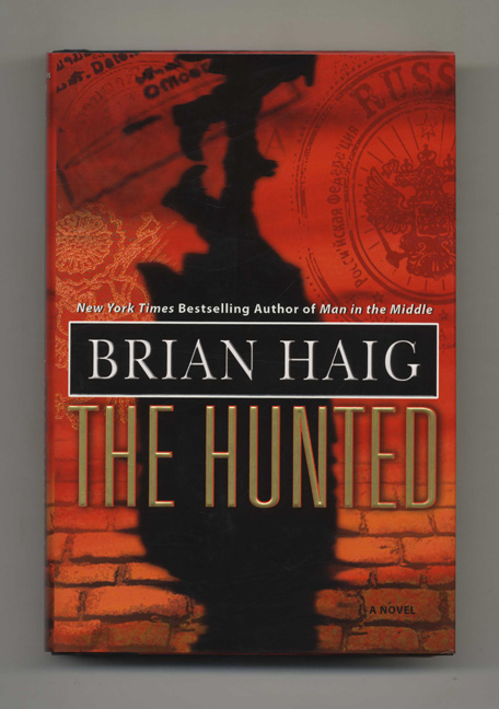 The Hunted - 1st Edition/1st Printing. Brian Haig.