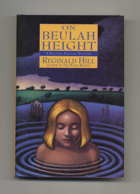 On Beulah Height - 1st Edition/1st Printing. Reginald Hill.