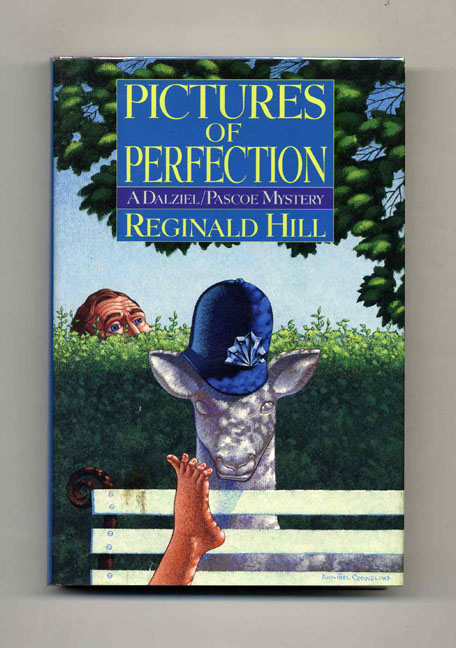 Pictures of Perfection - 1st Edition/1st Printing. Reginald Hill.