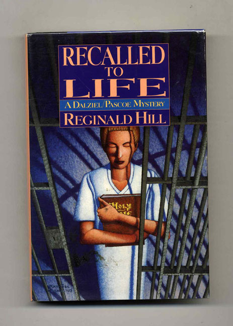 Recalled to Life - 1st Edition/1st Printing. Reginald Hill.