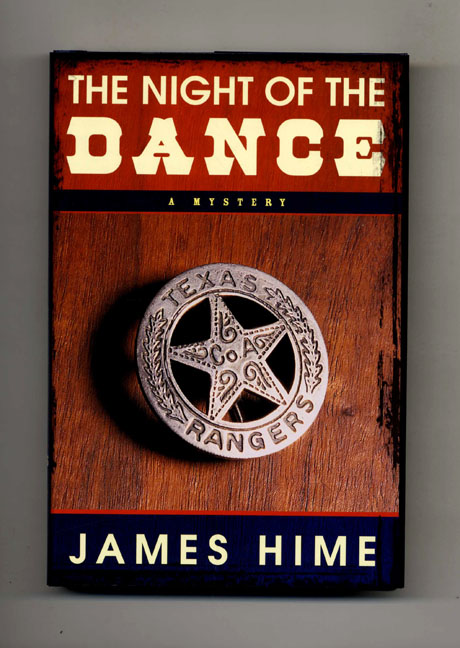 The Night Of The Dance - 1st Edition/1st Printing. James Hime.