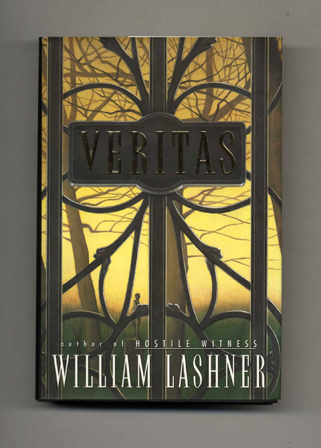 Veritas: A Novel - 1st Edition/1st Printing. William Lashner.