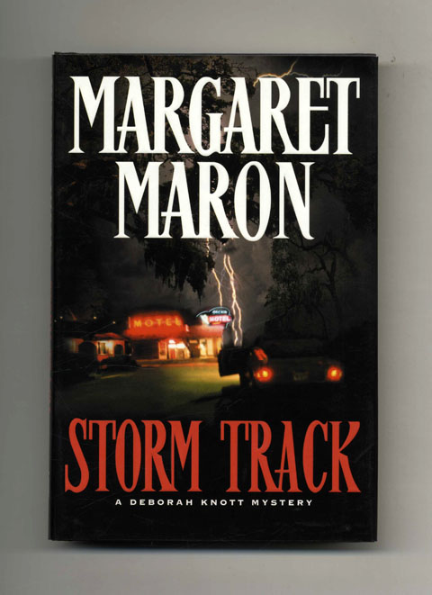 Storm Track - 1st Edition/1st Printing. Margaret Maron.