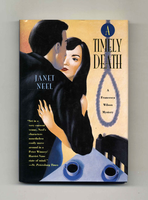 A Timely Death - 1st Edition/1st Printing. Janet Neel.