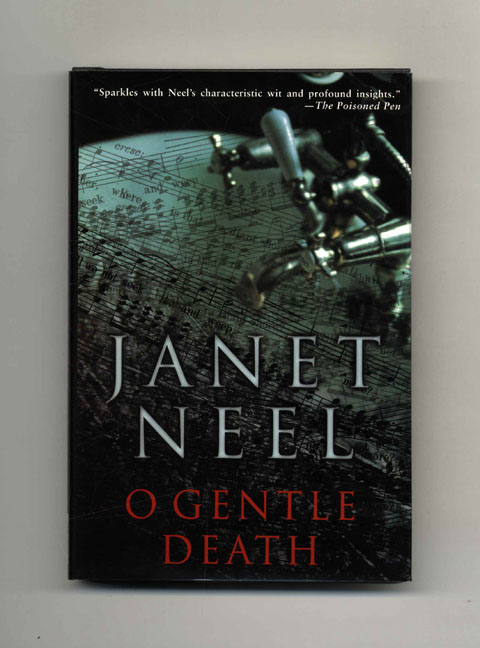 O Gentle Death - 1st Edition/1st Printing. Janet Neel.