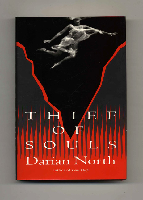 Thief of Souls - 1st Edition/1st Printing. Darian North.