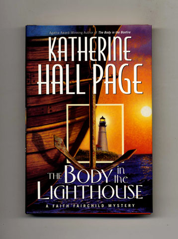 The Body in the Lighthouse -1st Edition/1st Printing. Katherine Hall Page.
