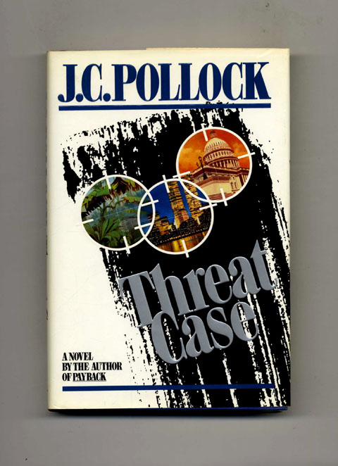 Threat Case -1st Edition/1st Printing. J. C. Pollock.