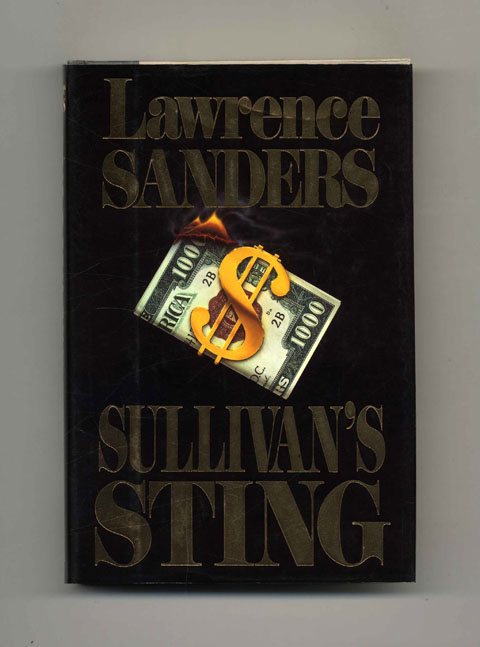 Sullivan's Sting - 1st Edition/1st Printing. Lawrence Sanders.