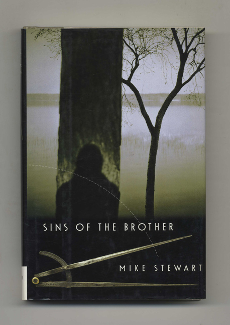 Sins of the Brother - 1st Edition/1st Printing. Mike Stewart.