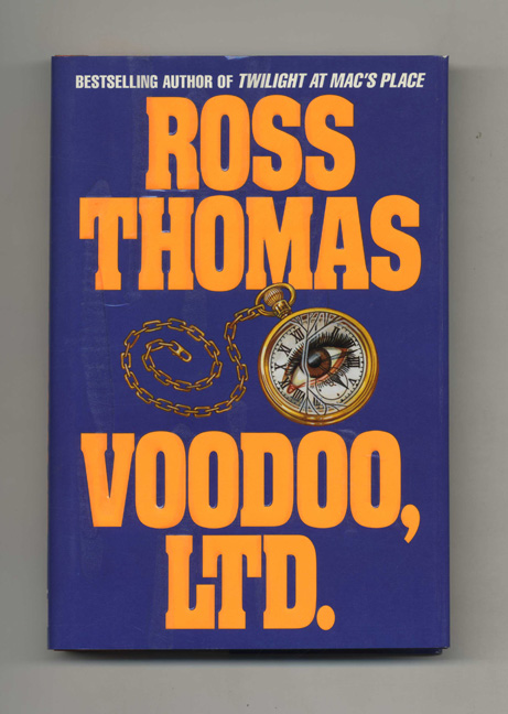 Voodoo, Ltd. - 1st Edition/1st Printing. Ross Thomas.