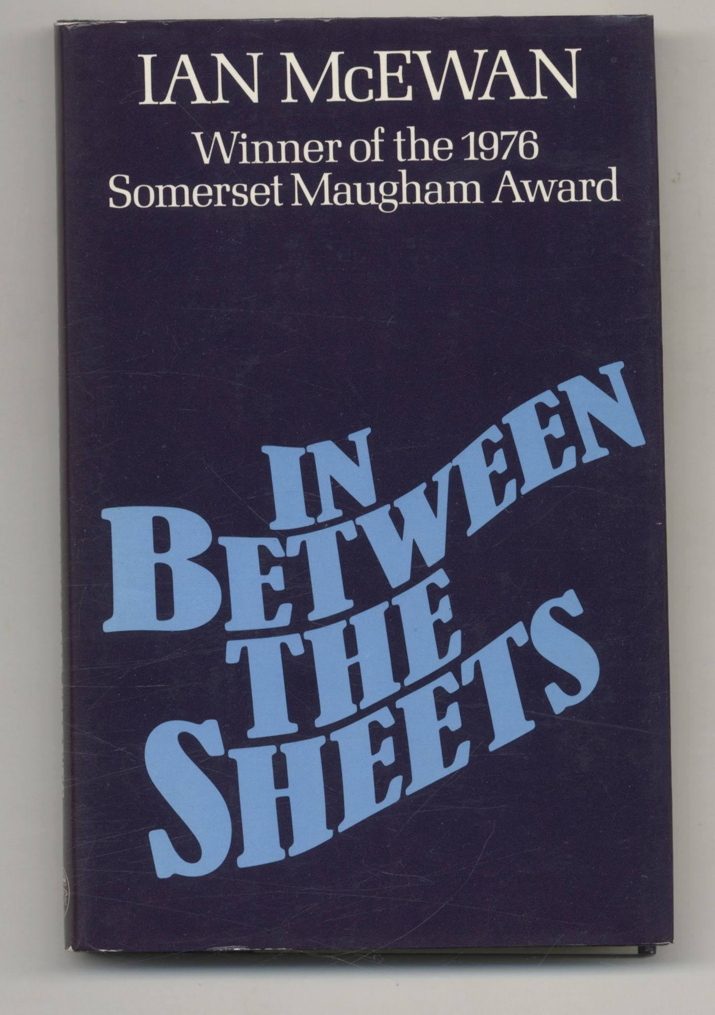 In Between The Sheets - 1st Edition/1st Printing. Ian McEwan.