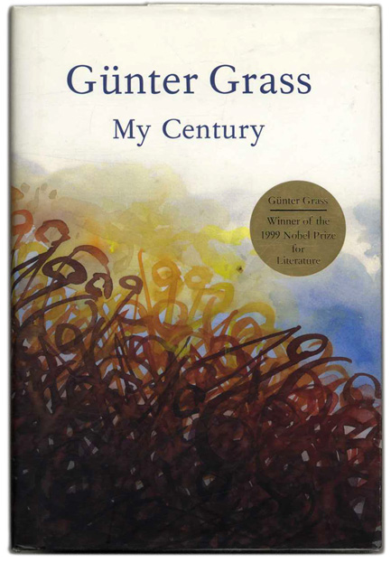 My Century - 1st US Edition/1st Printing. Günter Grass.
