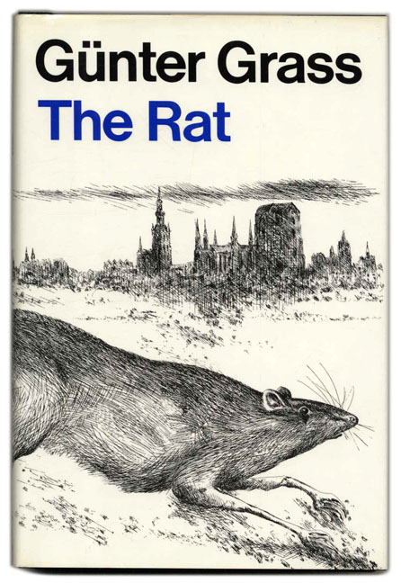 The Rat - 1st US Edition/1st Printing. Günter Grass, Ralph Manheim.