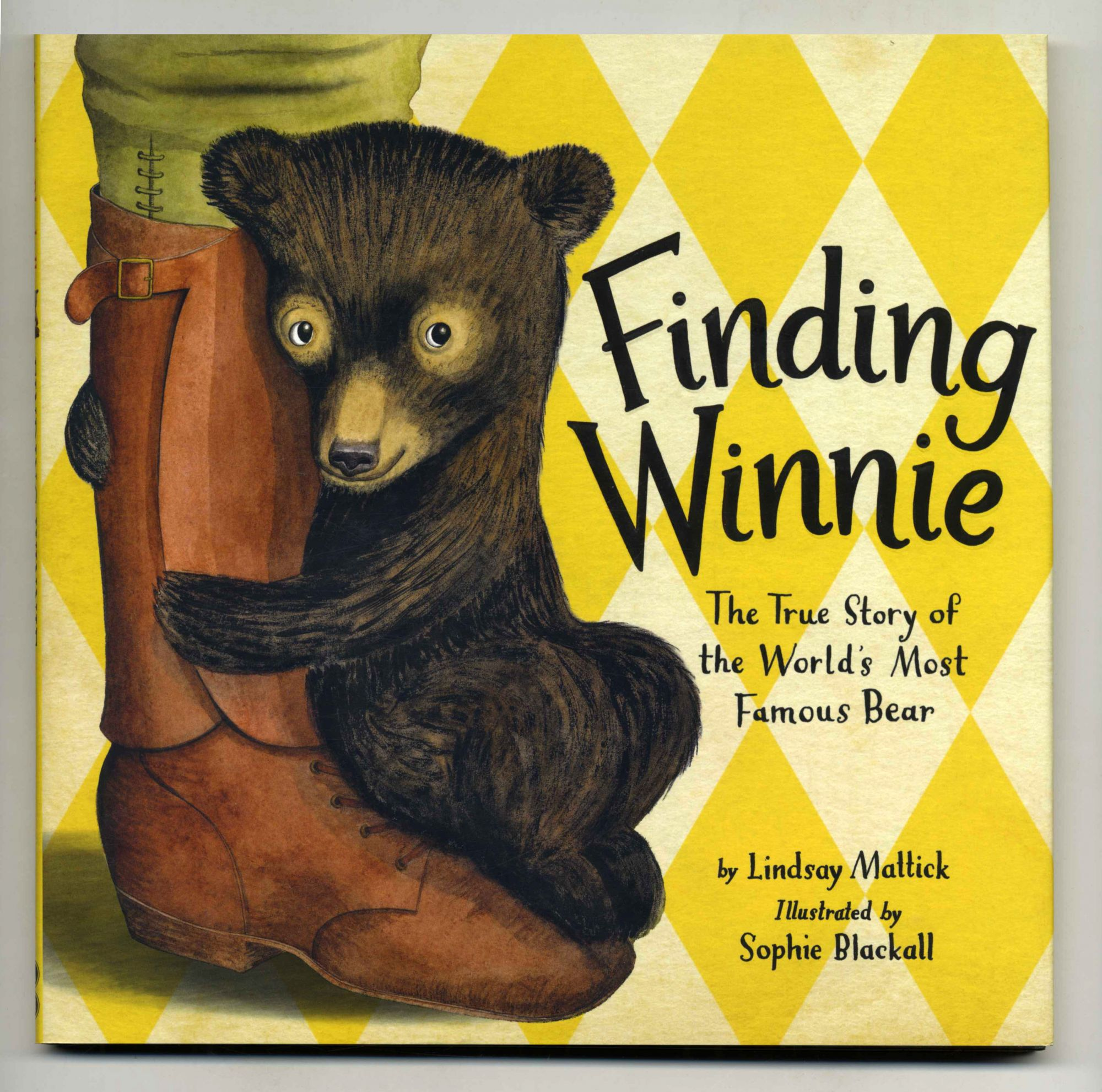 Finding Winnie: The True Story Of The World's Most Famous Bear - 1st Edition/1st Printing. Lindsay Mattick.